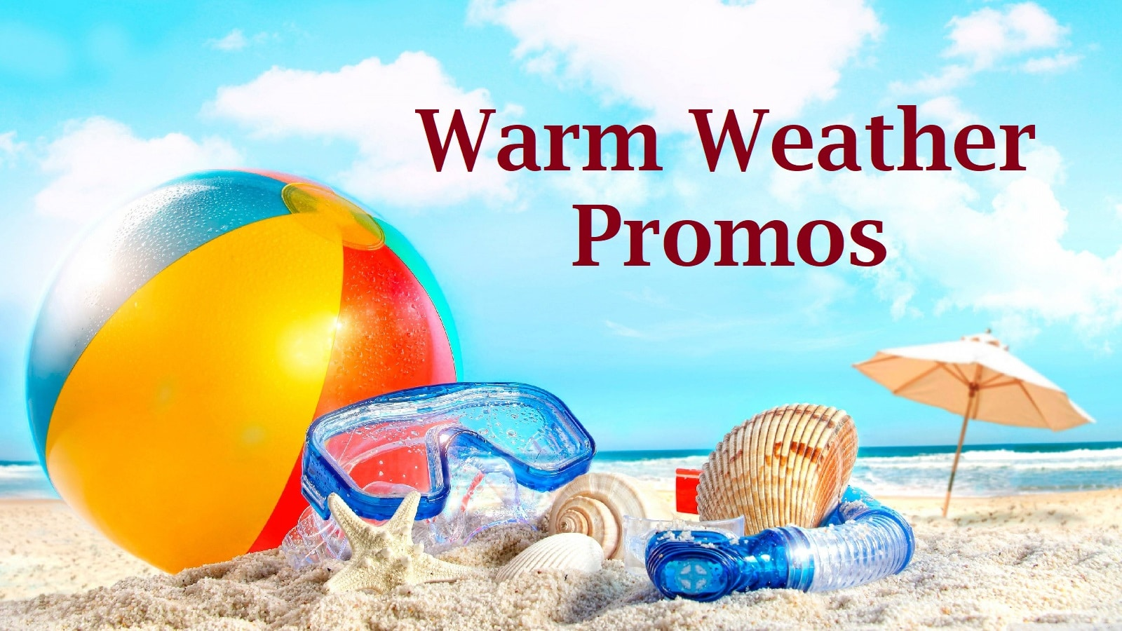 warm weather promos